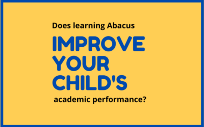 Does learning Abacus improve your child's academic performance?