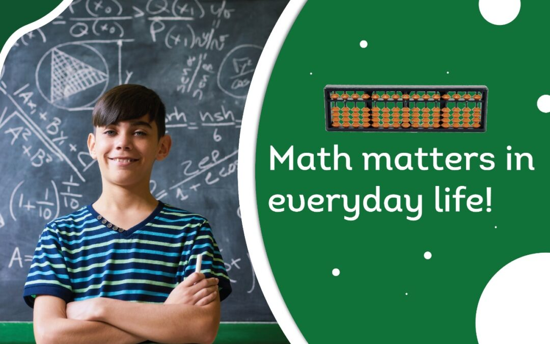 Math matters in everyday life
